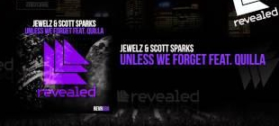 jewelz-and-scott-sparks-ft-quilla-unless-we-forget